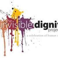 The Invisible Dignity Project